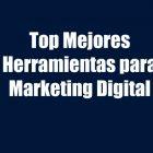 mejores-herramientas-para-marketing-digital