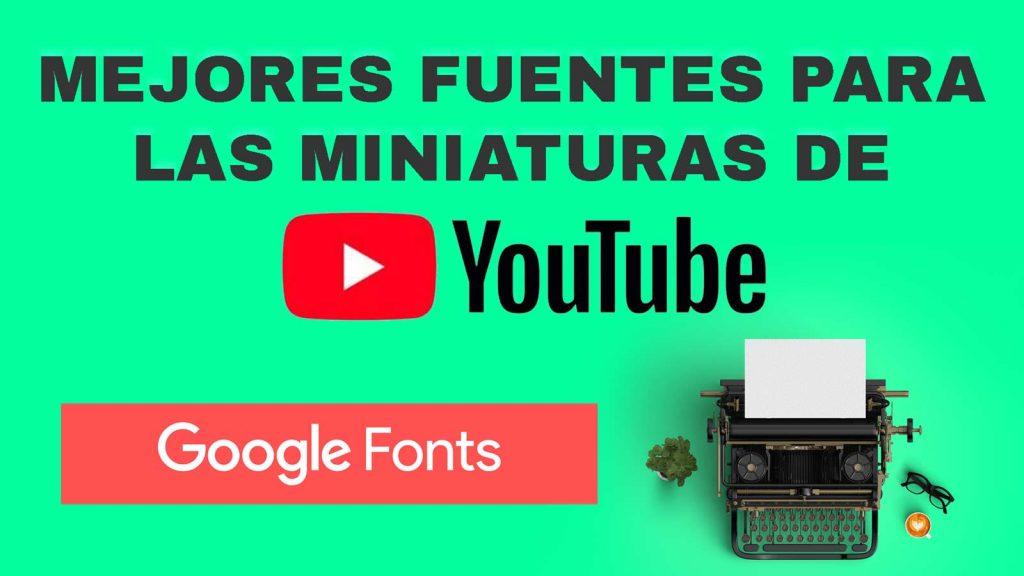 Mejores-fuentes-para-miniaturas-de-Youtube