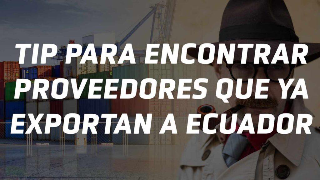 Cómo buscar proveedores para importar a Ecuador