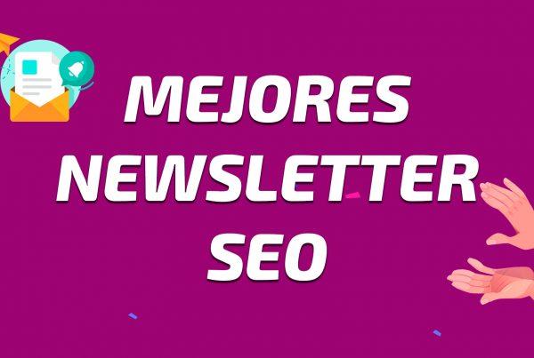 Mejores Newsletter SEO en Español